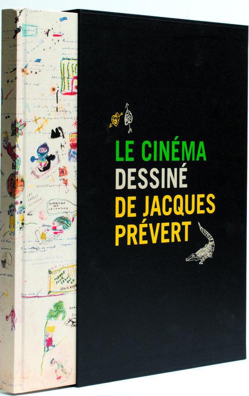 LE CINEMA DESSINE DE JACQUES PREVERT