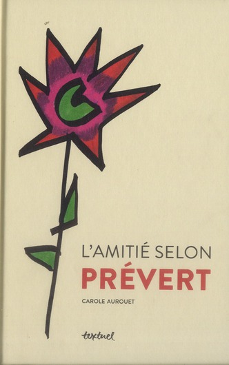 L'AMITIE SELON PREVERT