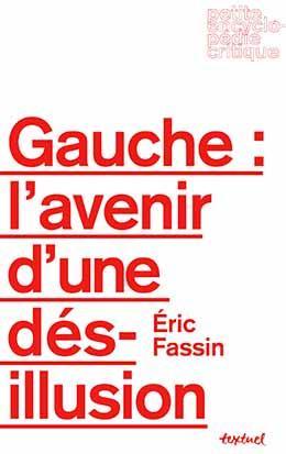 GAUCHE : L'AVENIR D'UNE DESILLUSION