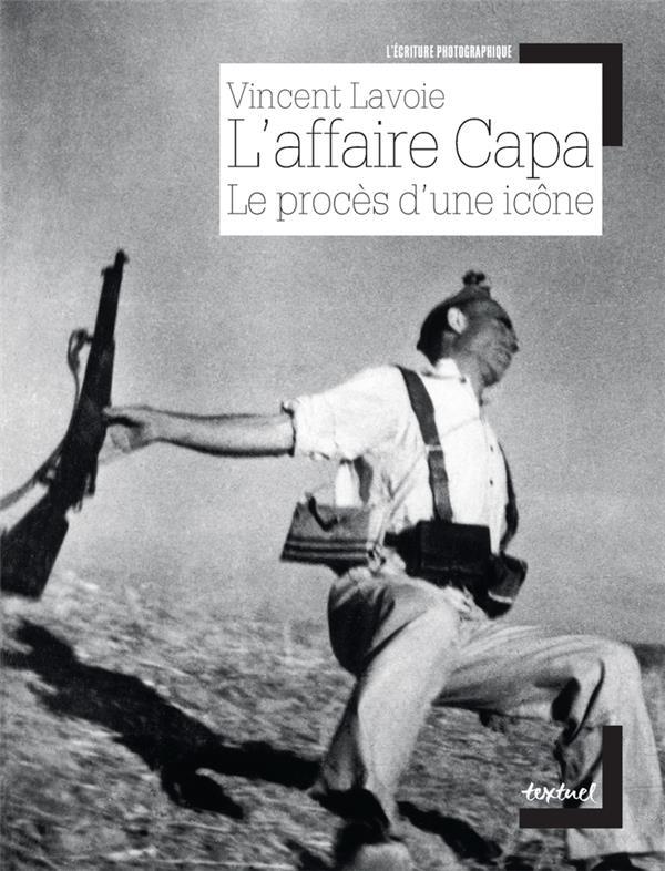 L'AFFAIRE CAPA, LE PROCES D'UNE ICONE