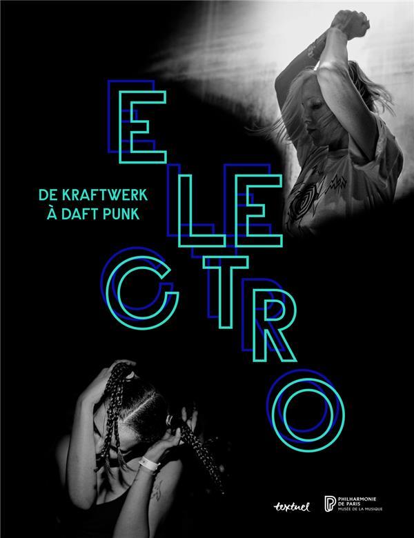 ELECTRO - DE KRAFTWERK A DAFT PUNK