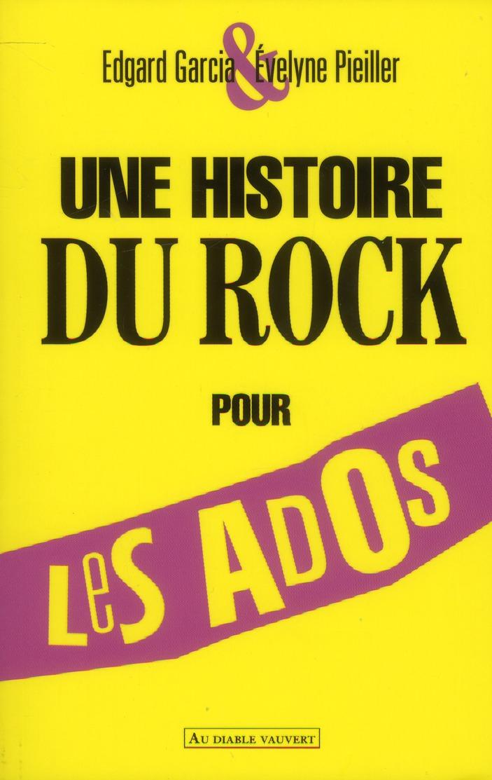 UNE HISTOIRE DU ROCK POUR LES ADOS