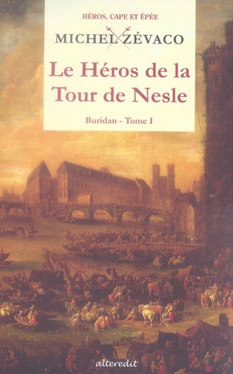 HEROS DE LA TOUR DE NESLE (LE)