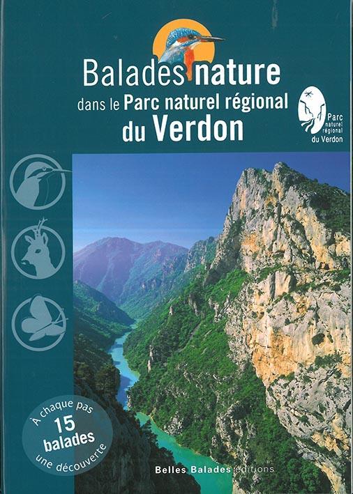 BALADES NATURE DANS LE PARC NATUREL REGIONAL DU VERDON