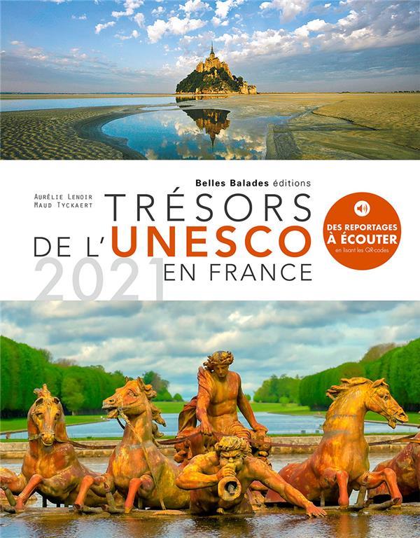 TRESORS DE L'UNESCO EN FRANCE 2021