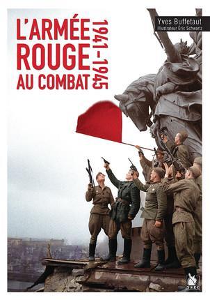 L ARMEE ROUGE AU COMBAT 1941-45