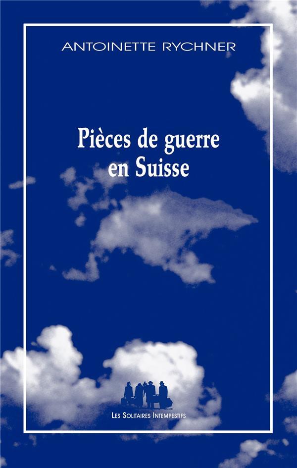 PIECES DE GUERRE EN SUISSE