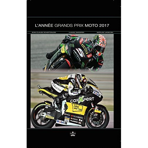 ANNEE GRANDS PRIX MOTO 2017