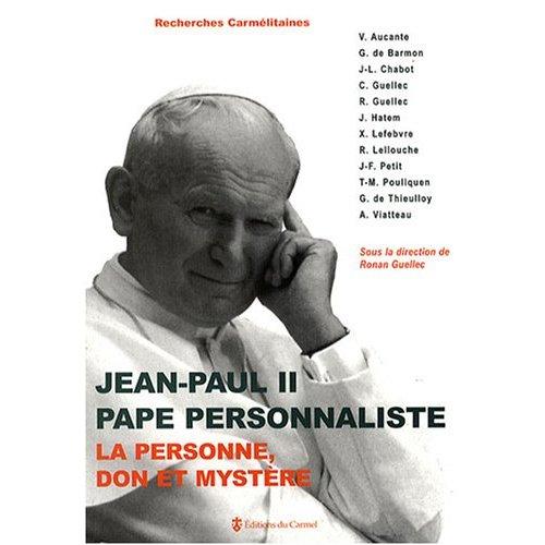 JEAN-PAUL II, PAPE PERSONNALISTE