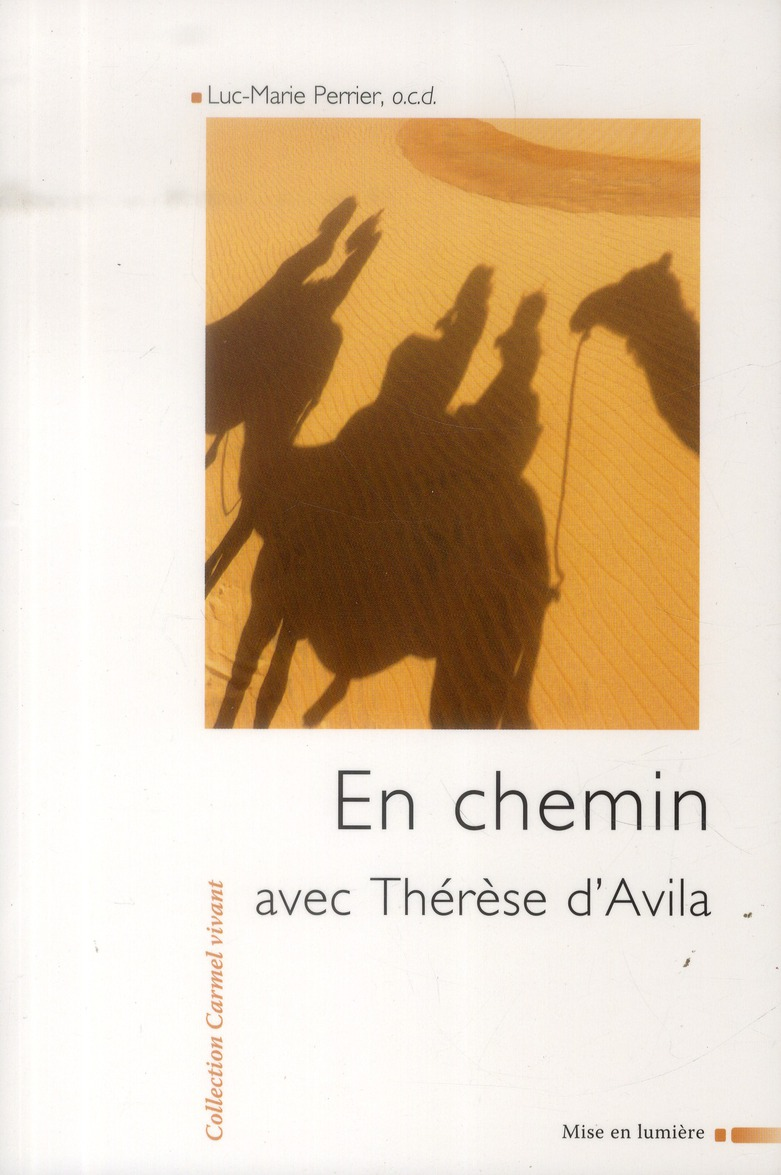 EN CHEMIN AVEC THERESE D'AVILA