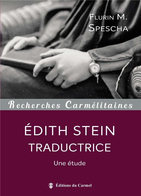 AU SERVICE D'UNE PENSEE EDITH STEIN TRADUCTRICE
