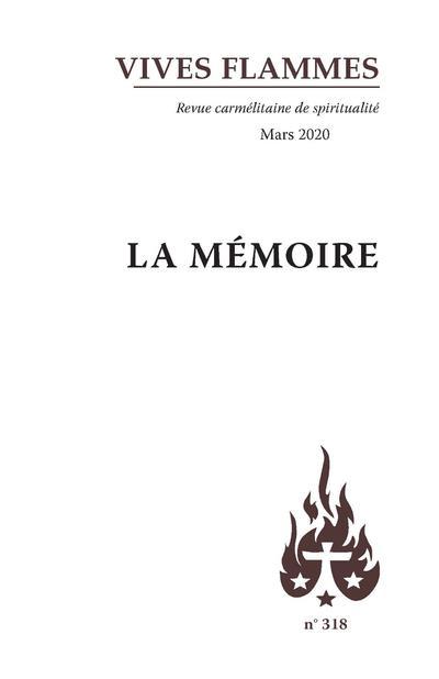 VIVES FLAMMES NUMERO 138 LA MEMOIRE