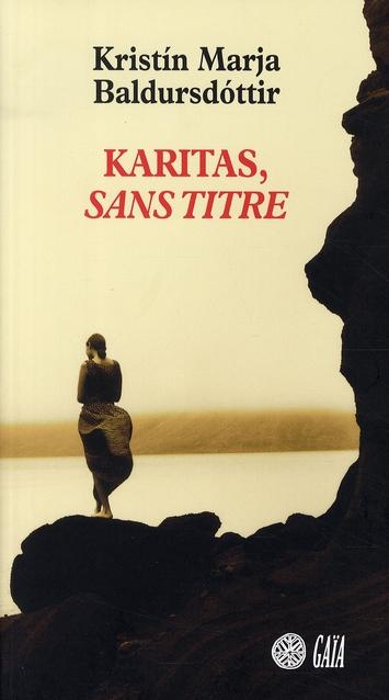 KARITAS, SANS TITRE ROMAN