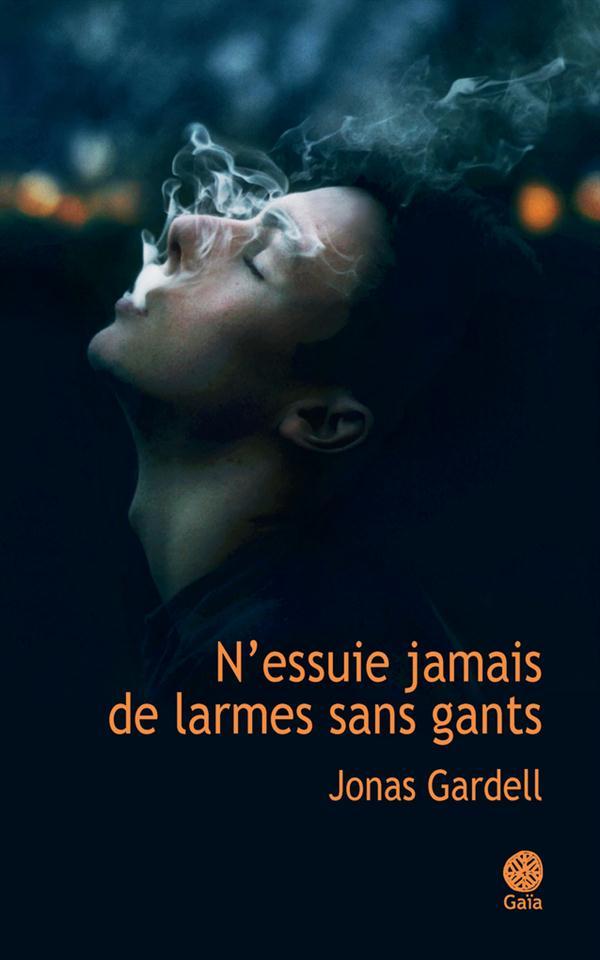 N'ESSUIE JAMAIS DE LARMES SANS GANTS - L'AMOUR