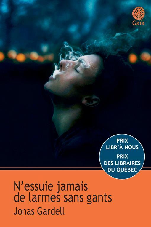 N'ESSUIE JAMAIS DE LARMES SANS GANTS (COLLECTION KAYAK)