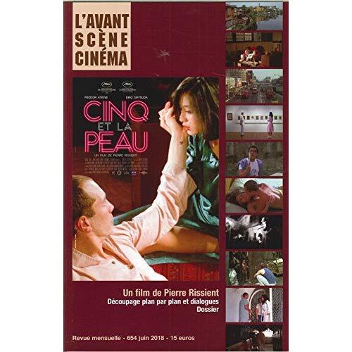 L AVANT-SCENE CINEMA N 654 CINQ ET LA PEAU - JUIN 2018