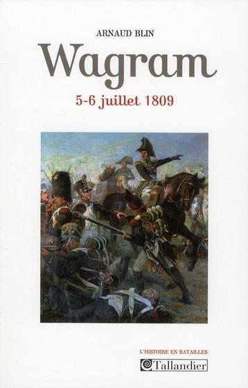 WAGRAM 5-6 JUILLET 1809