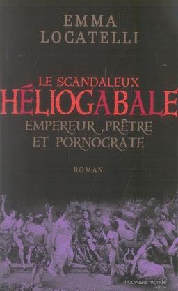 SCANDALEUX HELIOGABALE