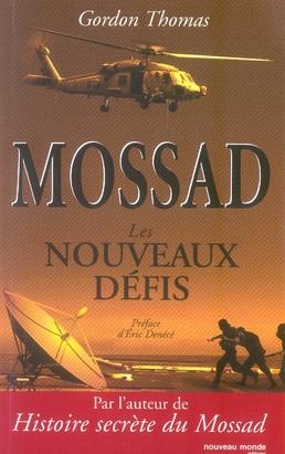 MOSSAD : LES NOUVEAUX DEFIS