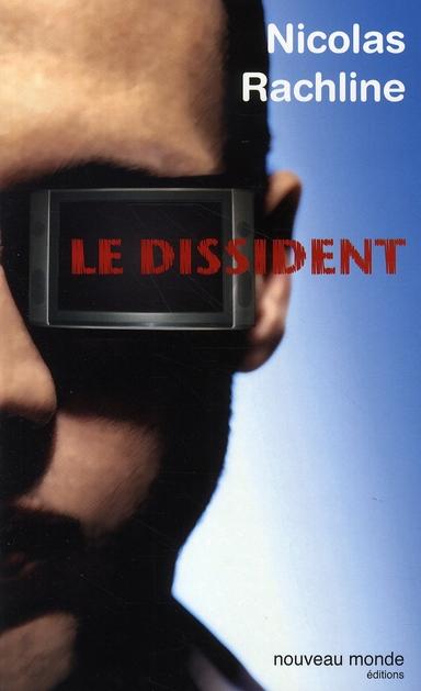 LE DISSIDENT