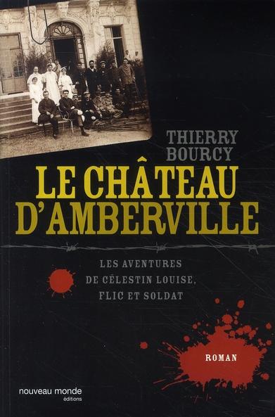 LE CHATEAU D'AMBERVILLE