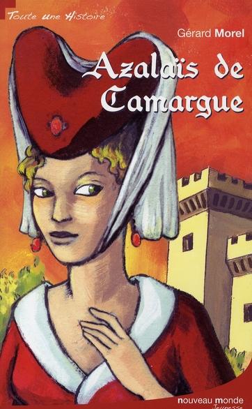 AZALAIS DE CAMARGUE