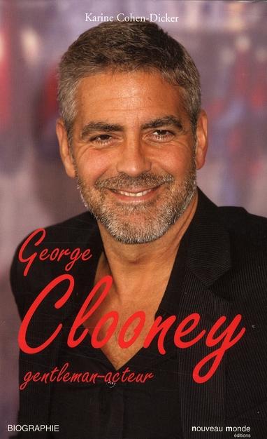 GEORGE CLOONEY - GENTLEMAN-ACTEUR