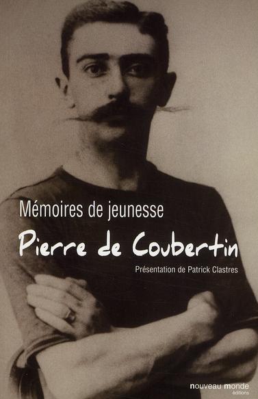 MEMOIRES DE JEUNESSE - PIERRE DE COUBERTIN