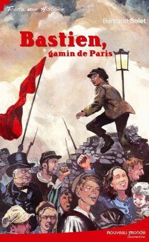BASTIEN, GAMIN DE PARIS
