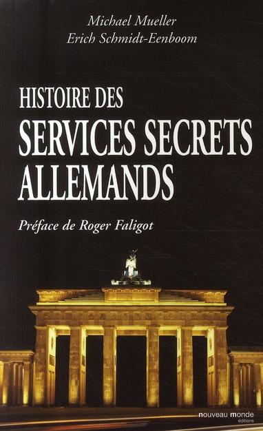 HISTOIRE DES SERVICES SECRETS ALLEMANDS