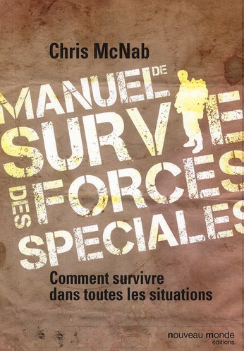 MANUEL DE SURVIE DES FORCES SPECIALES