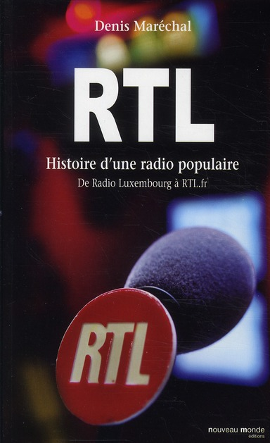 RTL - HISTOIRE D'UNE RADIO POPULAIRE