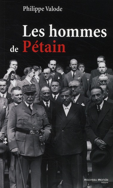 LES HOMMES DE PETAIN