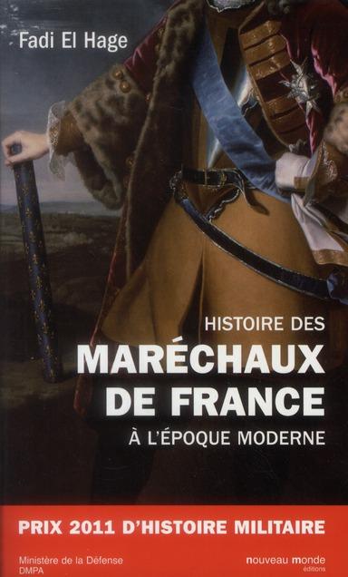 HISTOIRE DES MARECHAUX DE FRANCE