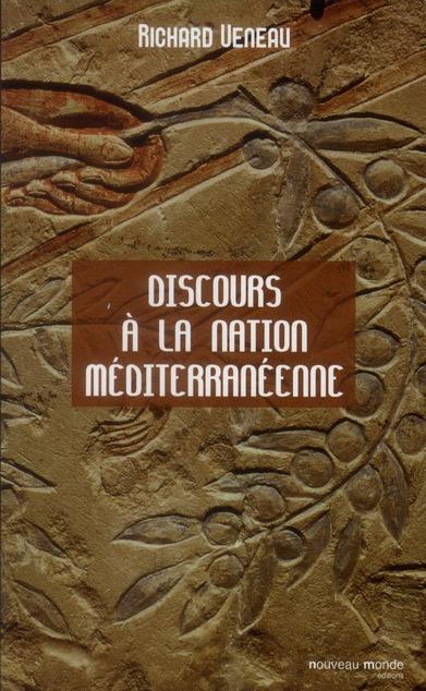DISCOURS A LA NATION MEDITERRANEENNE