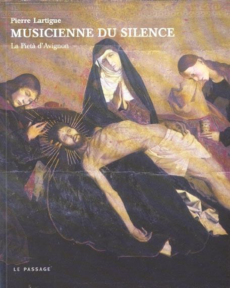 MUSICIENNE DU SILENCE : LA PIETA D'AVIGNON