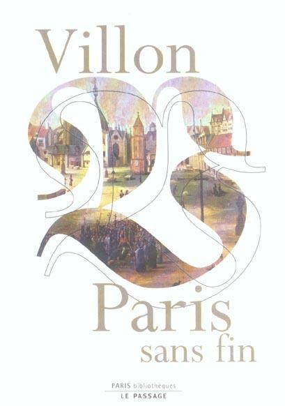 VILLON, PARIS SANS FIN