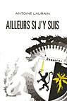 AILLEURS SI J'Y SUIS