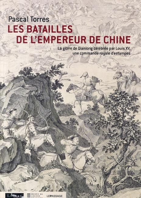LES BATAILLES DE L'EMPEREUR DE CHINE