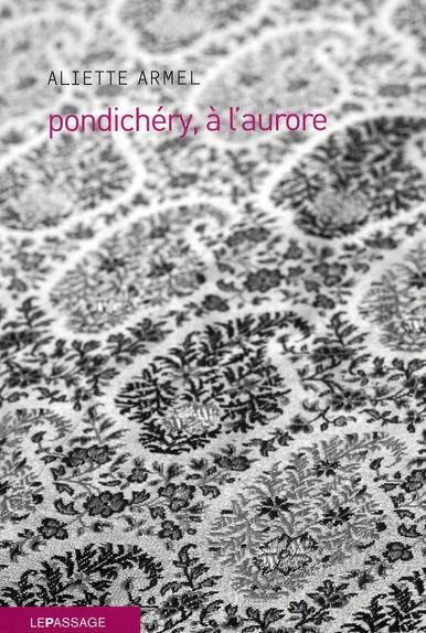 PONDICHERY, A L'AURORE