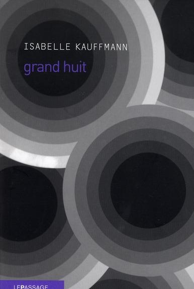 GRAND HUIT