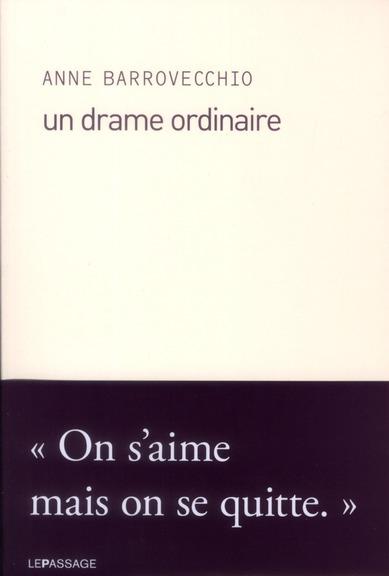 UN DRAME ORDINAIRE