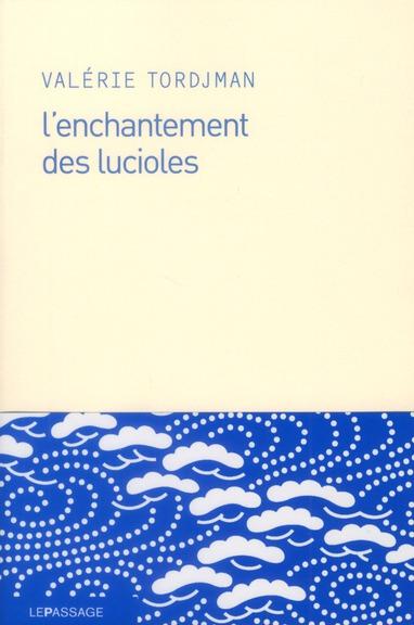 L'ENCHANTEMENT DES LUCIOLES