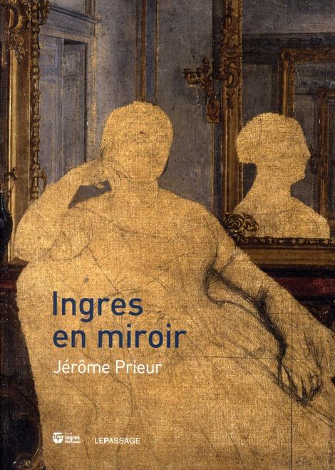 INGRES EN MIROIR