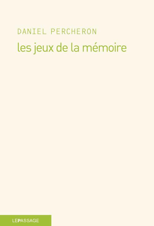 LES JEUX DE LA MEMOIRE