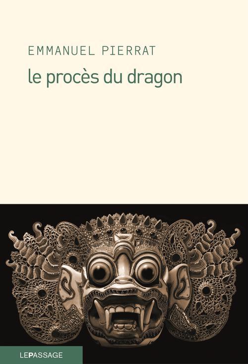 LE PROCES DU DRAGON
