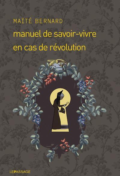MANUEL DE SAVOIR-VIVRE EN CAS DE REVOLUTION