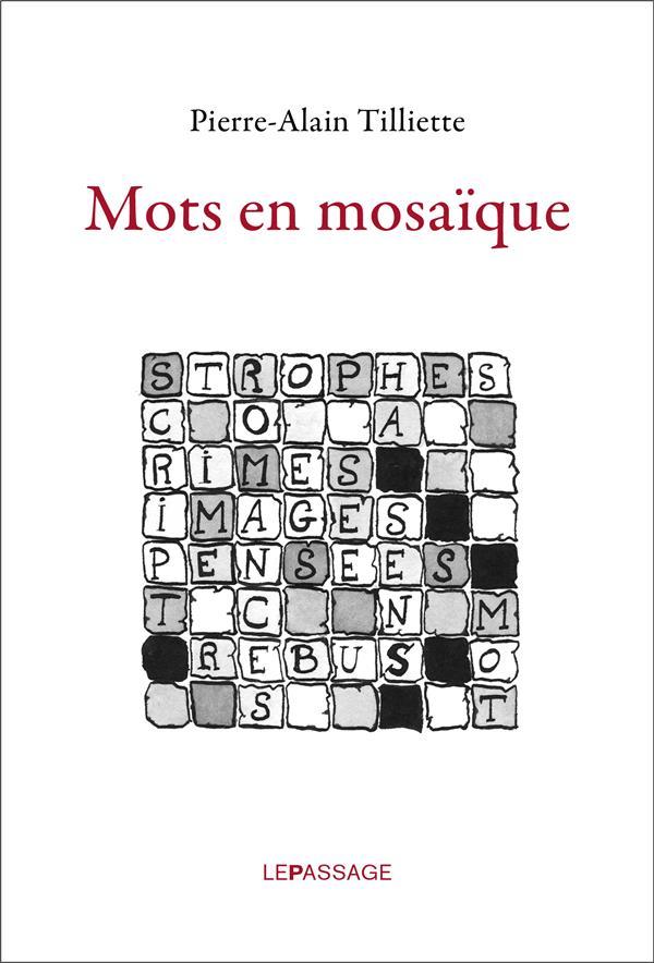 MOTS EN MOSAIQUE