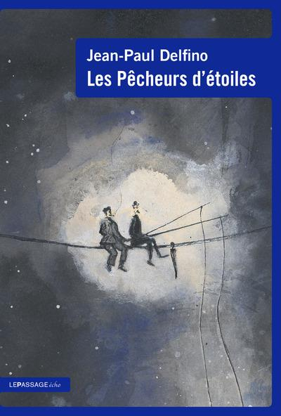 LES PECHEURS D'ETOILES