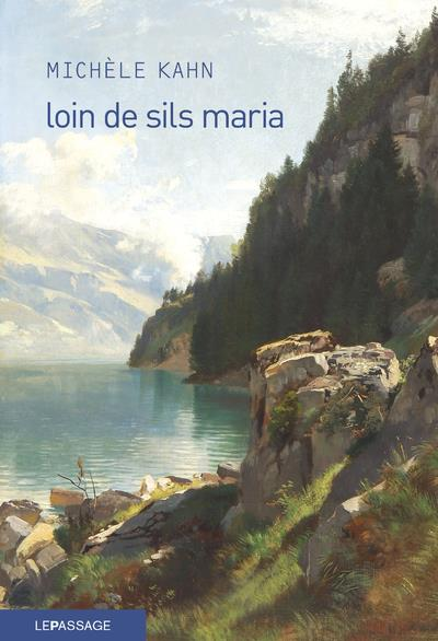 LOIN DE SILS MARIA - LA PRODIGIEUSE ASCENSION DE JOHANN JOSTY